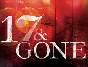A Sneak Peek at 17 & GONE (If You Want One!)