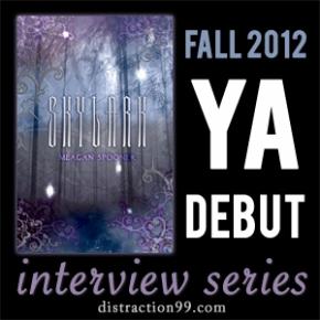 2012 YA Debut Interview + Giveaway: Skylark by MeaganSpooner