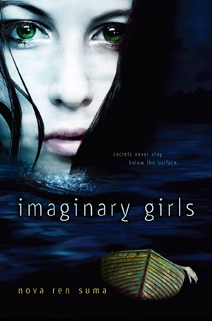 [Imaginary Girls in paperback]