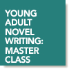 Teaching a Spring Session of My YA Novel WritingClass