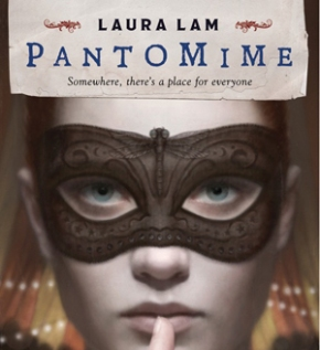 Anticipated YA Debut Interview: PANTOMIME (+Giveaway)
