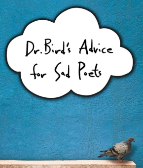 Anticipated YA Debut Interview: DR. BIRD'S ADVICE FOR SAD POETS(+Giveaway)