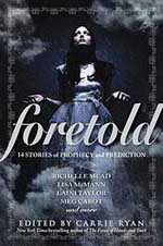 Foretold