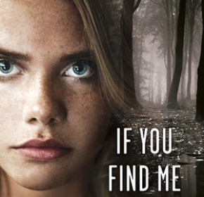 Anticipated YA Debut Interview: IF YOU FIND ME(+Giveaway)