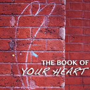 The Book of Your Heart Series: Tessa Gratton