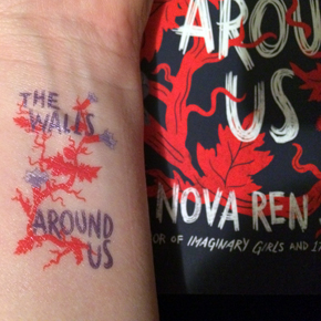 GIVEAWAY: Win a Signed ARC of THE WALLS AROUND US Plus SomeTattoos!